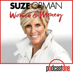 Suze Orman's Women & Money Show by PodcastOne