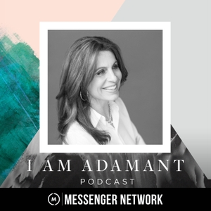 I Am Adamant by Lisa Bevere, Messenger Network