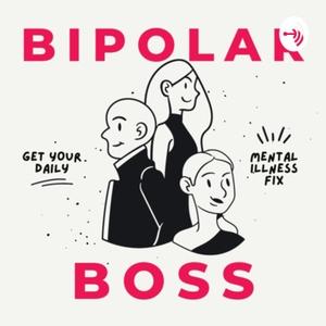 Bipolar Boss by Bipolar Boss