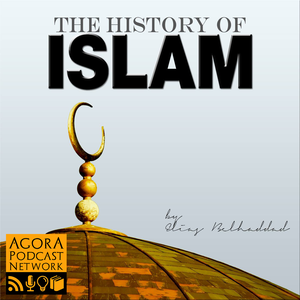 The History of Islam Podcast by Elias Belhaddad
