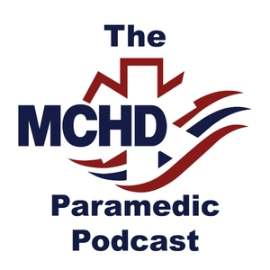MCHD Paramedic Podcast by Montgomery County Hospital District