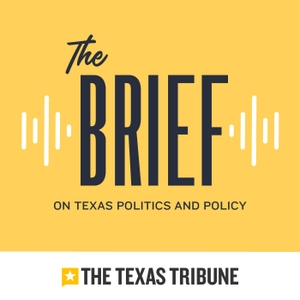Texas Tribune Brief by The Texas Tribune