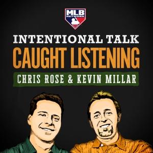 MLBN Intentional Talk: Caught Listening by MLBN & Cadence13