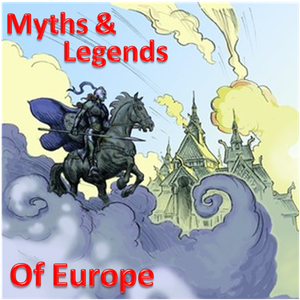 Myths and Legends of Europe by Paul Vincent