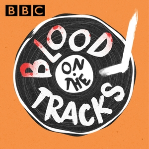 Blood on the Tracks by BBC Radio 2