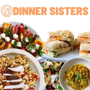 Dinner Sisters by Dinner Sisters Podcast