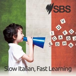 Slow Italian, Fast Learning - Slow Italian, Fast Learning by SBS