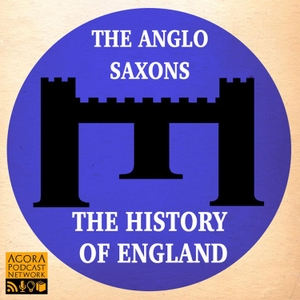 Anglo Saxon England Podcast by David Crowther