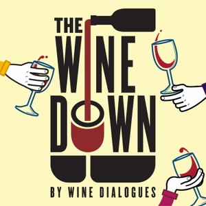 The Wine Down by Wine Dialogues by William Hill Estate