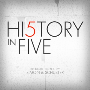 History in Five by Simon & Schuster