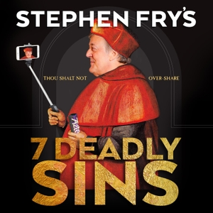 Stephen Fry's 7 Deadly Sins by Stephen Fry | SamFry Ltd