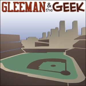 Gleeman and The Geek by Aaron Gleeman and John Bonnes