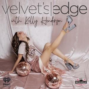 Velvet's Edge with Kelly Henderson by Nashville Podcast Network