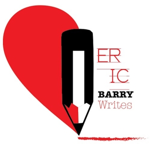 Eric Barry Writes: Poetry, Short Stories, and Writing by Eric Barry