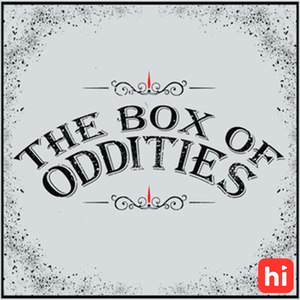 The Box of Oddities by Kat & Jethro Gilligan Toth