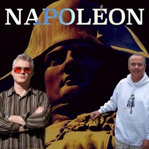 The Napoleon Bonaparte Podcast by The Napoleon Bonaparte Podcast