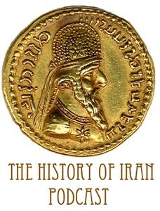 The History of Iran Podcast by Khodadad Rezakhani