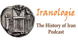 Iranologie: the History of Iran Podcast by Khodadad Rezakhan