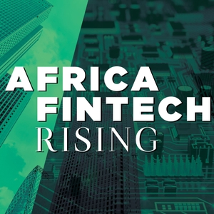 Africa Fintech Rising by Leland Rice