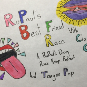 RuPaul's Best Friend Race: A RuPaul's Drag Race Recap Podcast by Best Friend Race