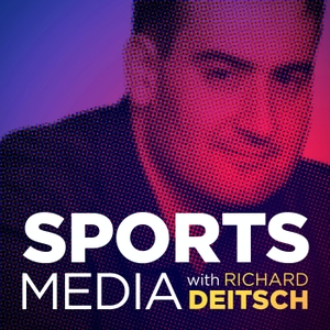 Sports Media with Richard Deitsch by Cadence13 and Richard Deitsch