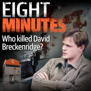 Eight Minutes - Who Killed David Breckenridge? by Daily Telegraph
