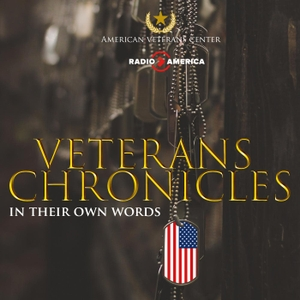 Veterans Chronicles by Radio America