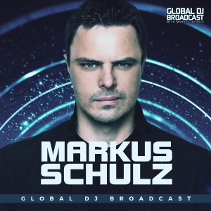 Markus Schulz presents Global DJ Broadcast by Markus Schulz