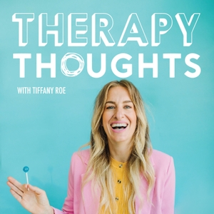 Therapy Thoughts by Therapy Thoughts