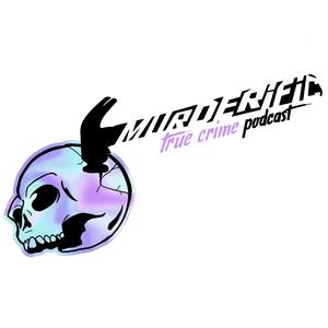 Murderific True Crime Podcast by Bernadette
