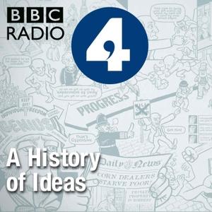 A History of Ideas by BBC Radio 4