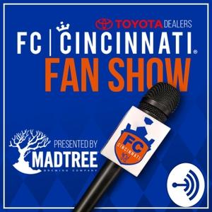FC Cincinnati Fan Show Podcast by D.J. Switzer