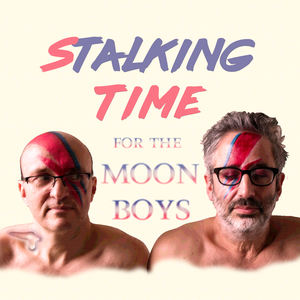 Stalking Time for the Moon Boys with David Baddiel by Expectation Entertainment