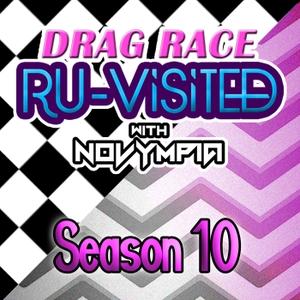 Drag Race Ru-Visited with Novympia: Season 10 by Novympia