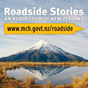 Roadside Stories by Manatū Taonga - Ministry for Culture and Heritage (NZ)