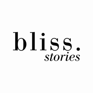 Bliss-Stories by Clémentine Galey