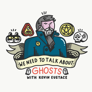 We Need To Talk About Ghosts by Ghost stories, Paranormal, Hauntings