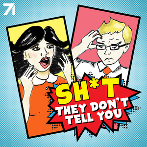 Sh*t They Don't Tell You with Nikki Limo and Steve Greene by Studio71