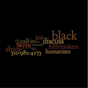 Black FreeThinkers by Black FreeThinkers