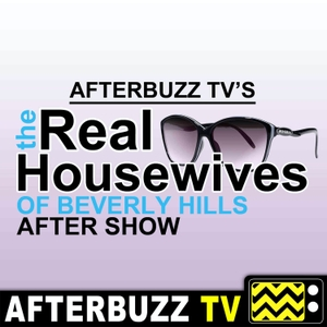 The Real Housewives of Beverly Hills After Show Podcast by AfterBuzz TV