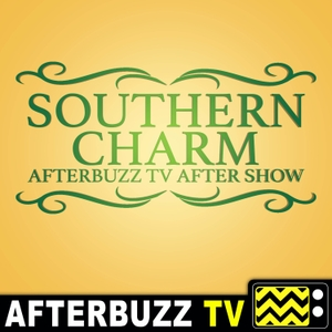 The Southern Charm Podcast by AfterBuzz TV