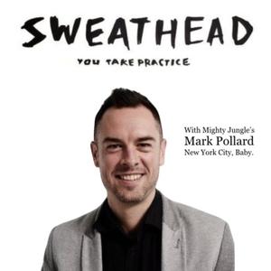 Sweathead with Mark Pollard - A Strategy Podcast