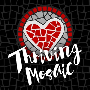 Thriving Mosaic With Stephanie Ravenscraft - Discover & Embrace Your Unique Identity by Stephanie Ravenscraft