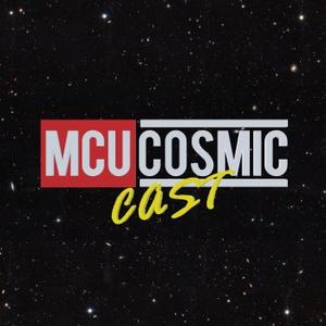 MCU CosmicCast by MCU Cosmic