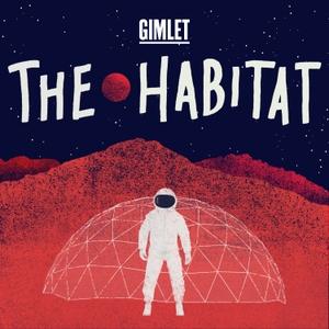 The Habitat by Gimlet