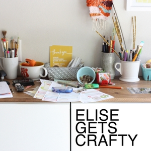 ELISE GETS CRAFTY by Elise Blaha Cripe