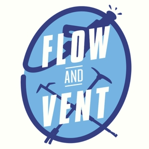 Flow and Vent's Podcast by Flow and Vent