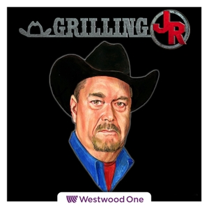 Grilling JR by Westwood One Podcast Network