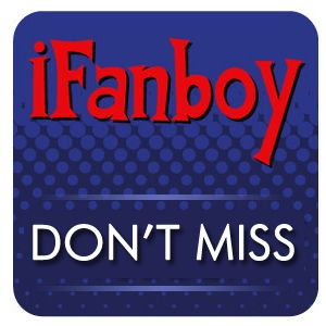 iFanboy: Don't Miss - Comic Books Podcast by ifanboy.com