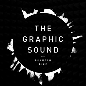 The Graphic Sound by Brandon Rike